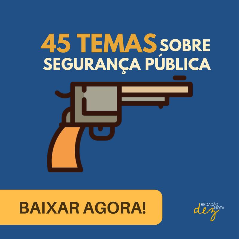 45-temas-seguranc%cc%a7a-publica_blog